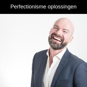 perfectionisme oplossingen